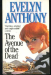 Evelyn Anthony: The Avenue of the Dead