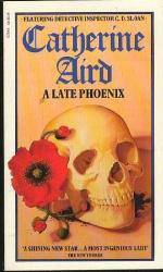 Catherine Aird: Late Phoenix