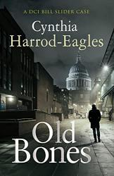 Cynthia Harrod-Eagles: Old Bones