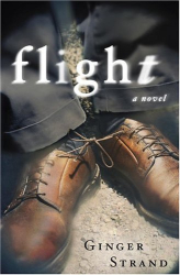 Ginger Strand: Flight: A Novel