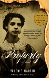 Valerie Martin: Property