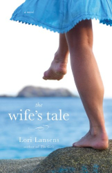Lori Lansens: The Wife's Tale