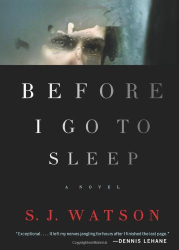 S. J. Watson: Before I Go to Sleep