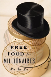 Min Jin Lee: Free Food for Millionaires