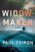 Paul Doiron: Widowmaker: A Novel (Mike Bowditch Mysteries)
