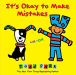 Todd Parr: It's Okay to Make Mistakes