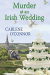 Carlene O'Connor: Murder at an Irish Wedding (An Irish Village Mystery)
