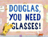 Ged Adamson: Douglas, You Need Glasses!