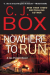 C. J. Box: Nowhere to Run (A Joe Pickett Novel)