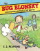 E.S. Redmond: Bug Blonsky and His Very Long List of Don'ts