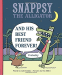 Julie Falatko: Snappsy the Alligator and His Best Friend Forever (Probably)