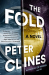 Peter Clines: The Fold: A Novel
