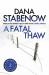 Dana Stabenow: A Fatal Thaw (A Kate Shugak Investigation)