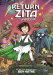 Ben Hatke: The Return of Zita the Spacegirl