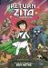 Ben Hatke: The Return of Zita the Spacegirl