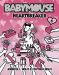 Jennifer L. Holm: Babymouse #5: Heartbreaker