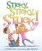 Michael Gutch: Sticky, Sticky, Stuck!