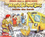 Joanna Cole: The Magic School Bus Inside the Earth (Magic School Bus)