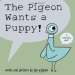 Mo Willems: The Pigeon Wants a Puppy