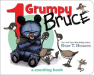 Ryan T. Higgins: 1 Grumpy Bruce: A Counting Board Book (Mother Bruce)