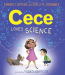 Kimberly Derting: Cece Loves Science