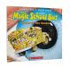 Joanna Cole: The Magic School Bus Explores the Senses