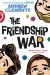 Andrew Clements: The Friendship War
