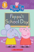 Meredith Rusu: Peppa Pig: Peppa's School Day