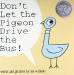 Mo Willems: Don't Let the Pigeon Drive the Bus!