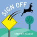 Stephen Savage: Sign Off