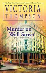 Thompson, Victoria: Murder on Wall Street (A Gaslight Mystery)