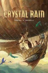 Tobias S. Buckell: Crystal Rain