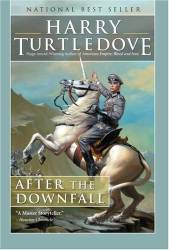 Harry Turtledove: After the Downfall