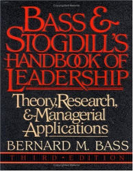 Bernard M. Bass: Bass & Stogdill's Handbook of Leadership