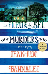 Jean-Luc Bannalec: The Fleur de Sel Murders: A Brittany Mystery (Brittany Mystery Series)