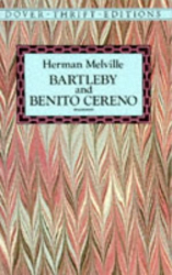 Herman Melville: Bartleby and Benito Cereno (Dover Thrift Editions)