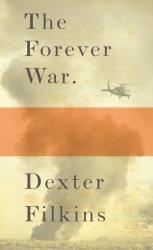 Dexter Filkins: The Forever War