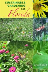 Ginny Stibolt: Sustainable Gardening for Florida