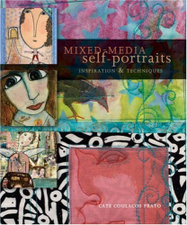 Cate Coulacos Prato: Mixed-Media Self-Portraits