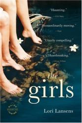 Lori Lansens: The Girls: A Novel