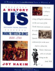 Joy Hakim: Making Thirteen Colonies: 1600-1740 A History of US Book 2