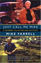 Mike Farrell: Just Call Me Mike