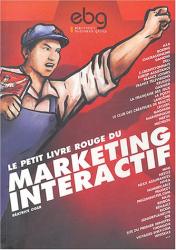 Béatrice Oger: Le Petit Livre rouge du marketing interactif