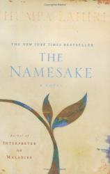 Jhumpa Lahiri: The Namesake : A Novel