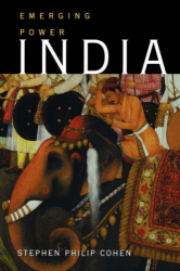 Stephen Philip Cohen: India: Emerging Power