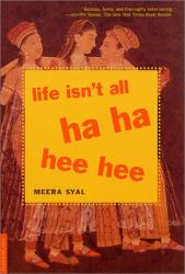 Meera Syal: Life Isn't All Ha Ha Hee Hee