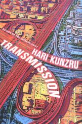 Hari Kunzru: Transmission