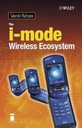 Takeshi  Natsuno: The i-mode Wireless Ecosystem