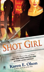 Karen E. Olson: Shot Girl