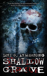 Lori G. Armstrong: Shallow Grave